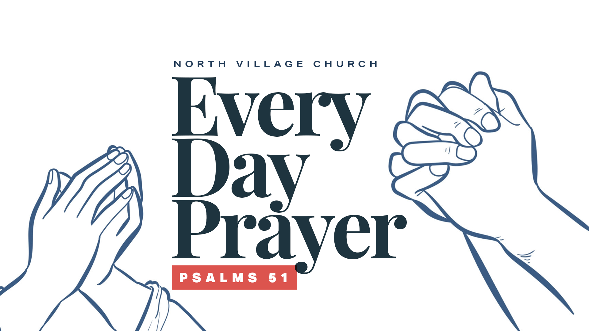 Every Day Prayer Part 2